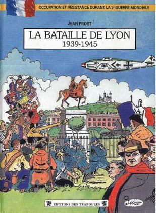 BATAILLE DE LYON 39/45