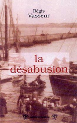 DESABUSION (LA)