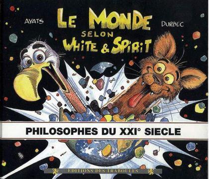 MONDE SELON WHITE ET SPIRIT T3 N