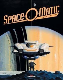 ART OF MANCHU 3. SPACE-O-MATIC