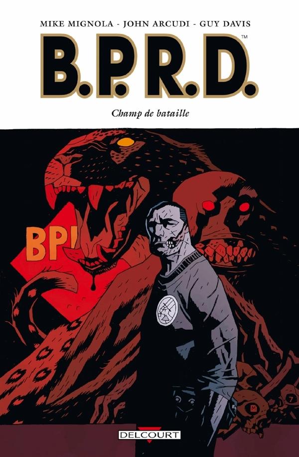 B.P.R.D. T08 CHAMP DE BATAILLE