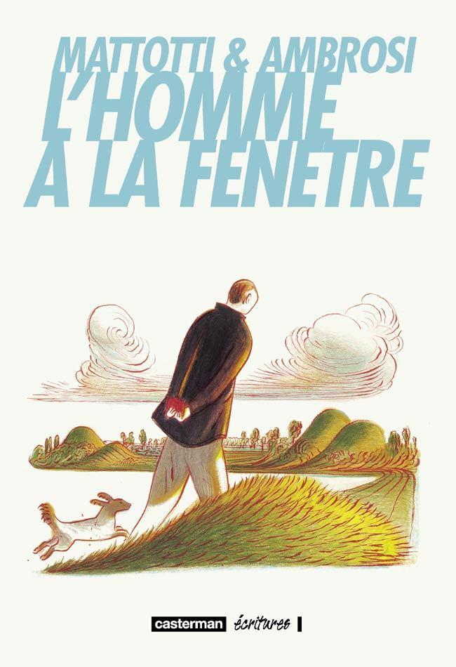 L' HOMME A LA FENETRE