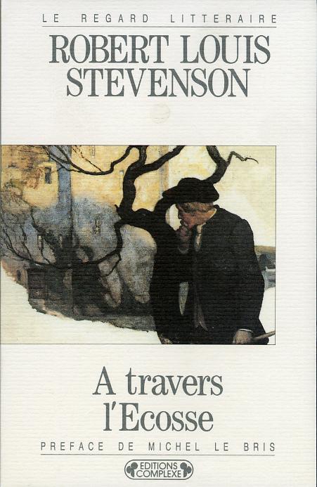 A TRAVERS L' ECOSSE