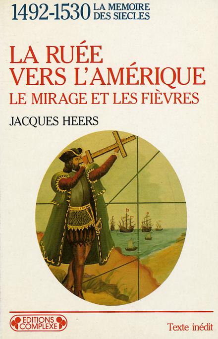 1492-1530 LA RUEE VERS L AMERIQUE