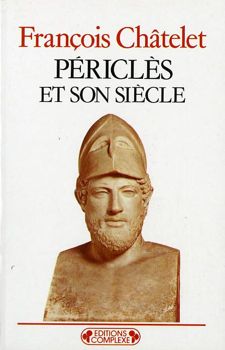 PERICLES ET SON SIECLE