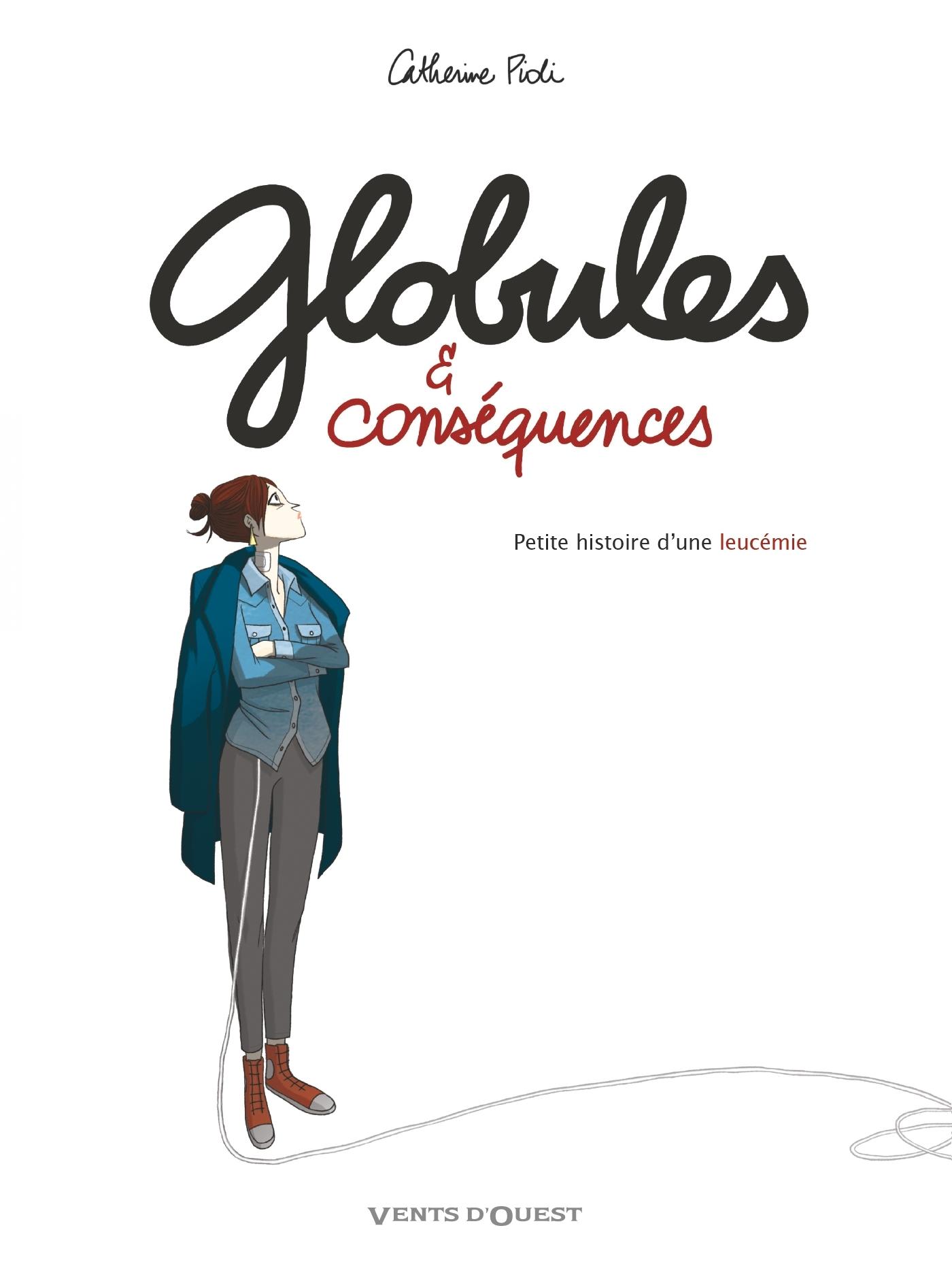 GLOBULES ET CONSEQUENCES