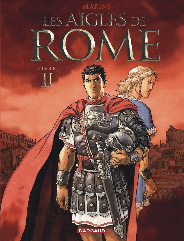T2 - LES AIGLES DE ROME LIVRE II