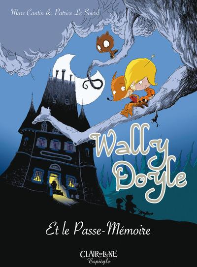 WALLY DOYLE ET LE PASSE MEMOIRE - BD COULEURS