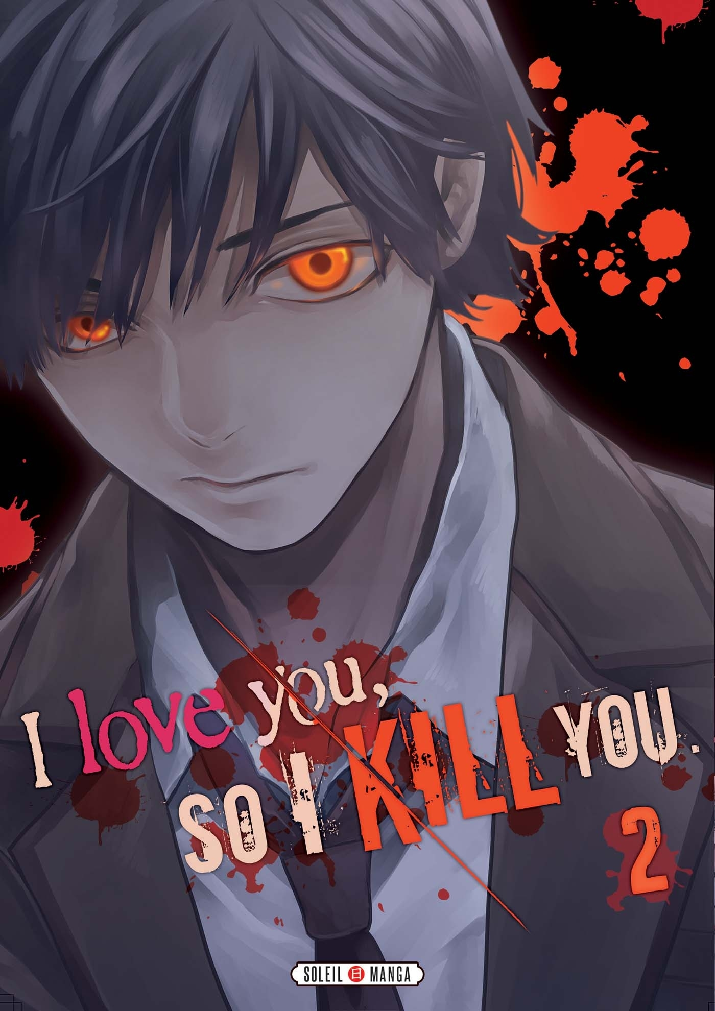 I LOVE YOU SO I KILL YOU T02