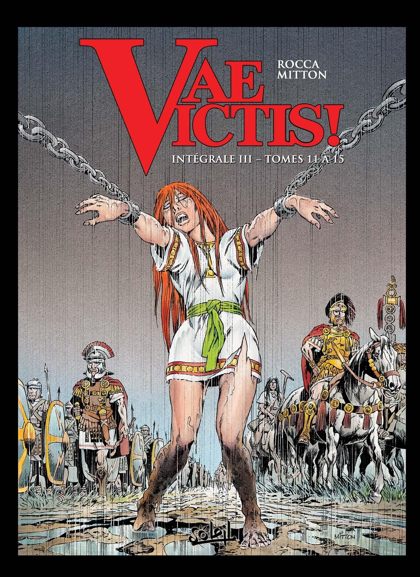 VAE VICTIS ! INTEGRALE T03 - T11 A T15