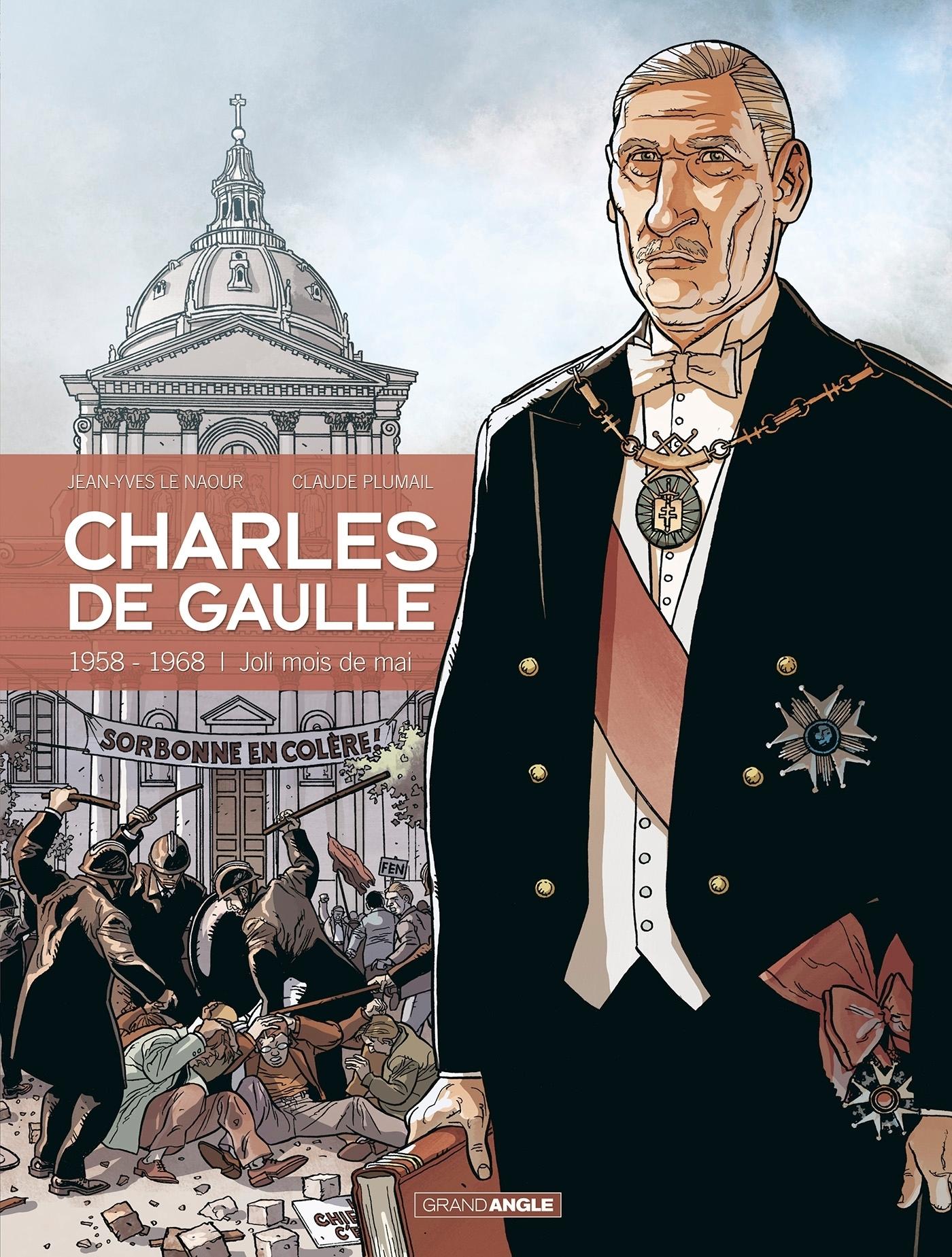 CHARLES DE GAULLE - VOLUME 4 - 1958 - 1968 JOLI MOIS DE MAI
