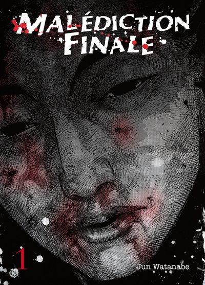 MALEDICTION FINALE - TOME 1