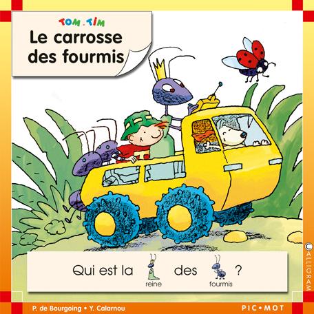CARROSSE DES FOURMIS (LE)