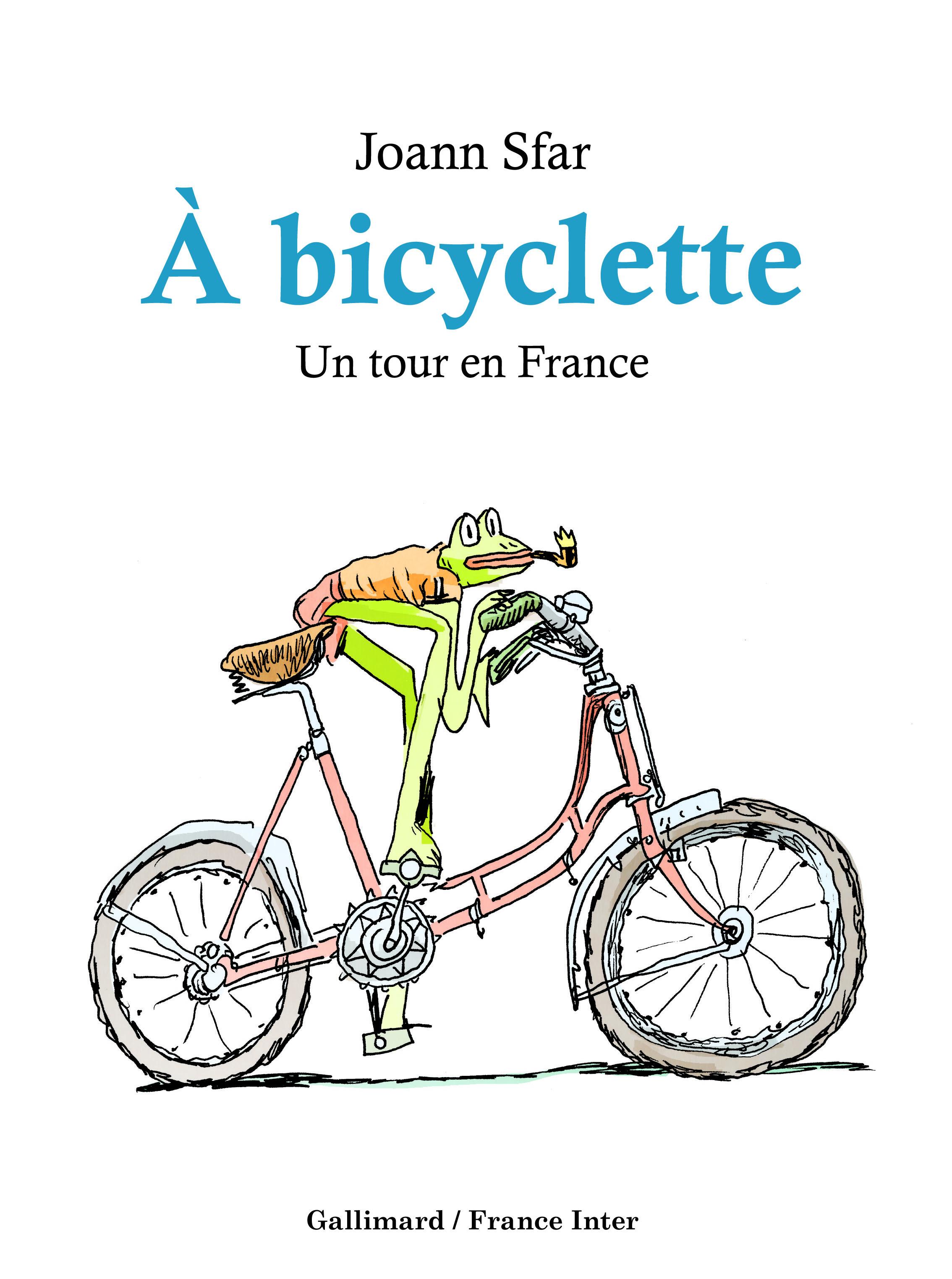 A BICYCLETTE UN TOUR EN FRANCE
