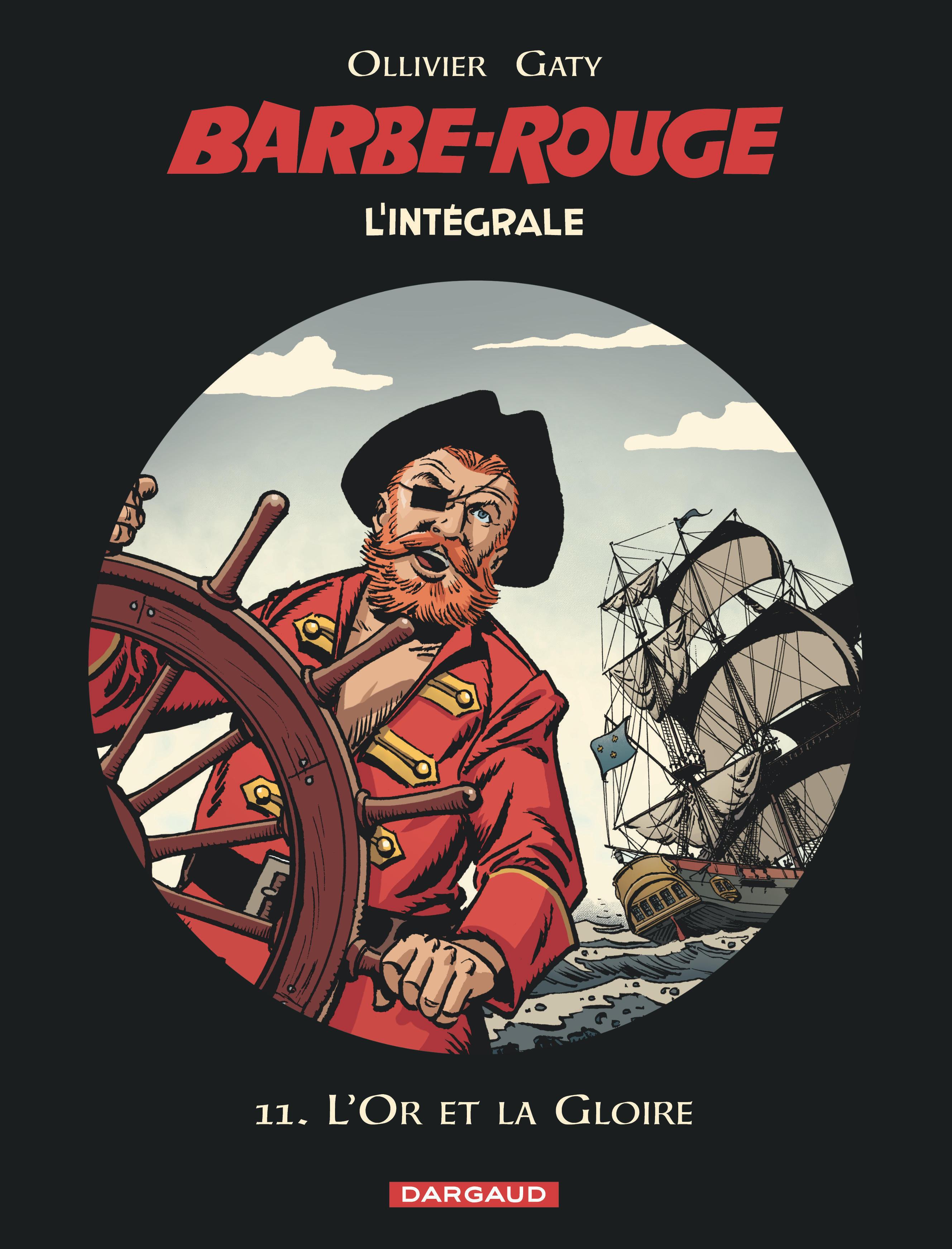 BARBE-ROUGE - INTEGRALES - TOME 11 - L'OR ET LA GLOIRE