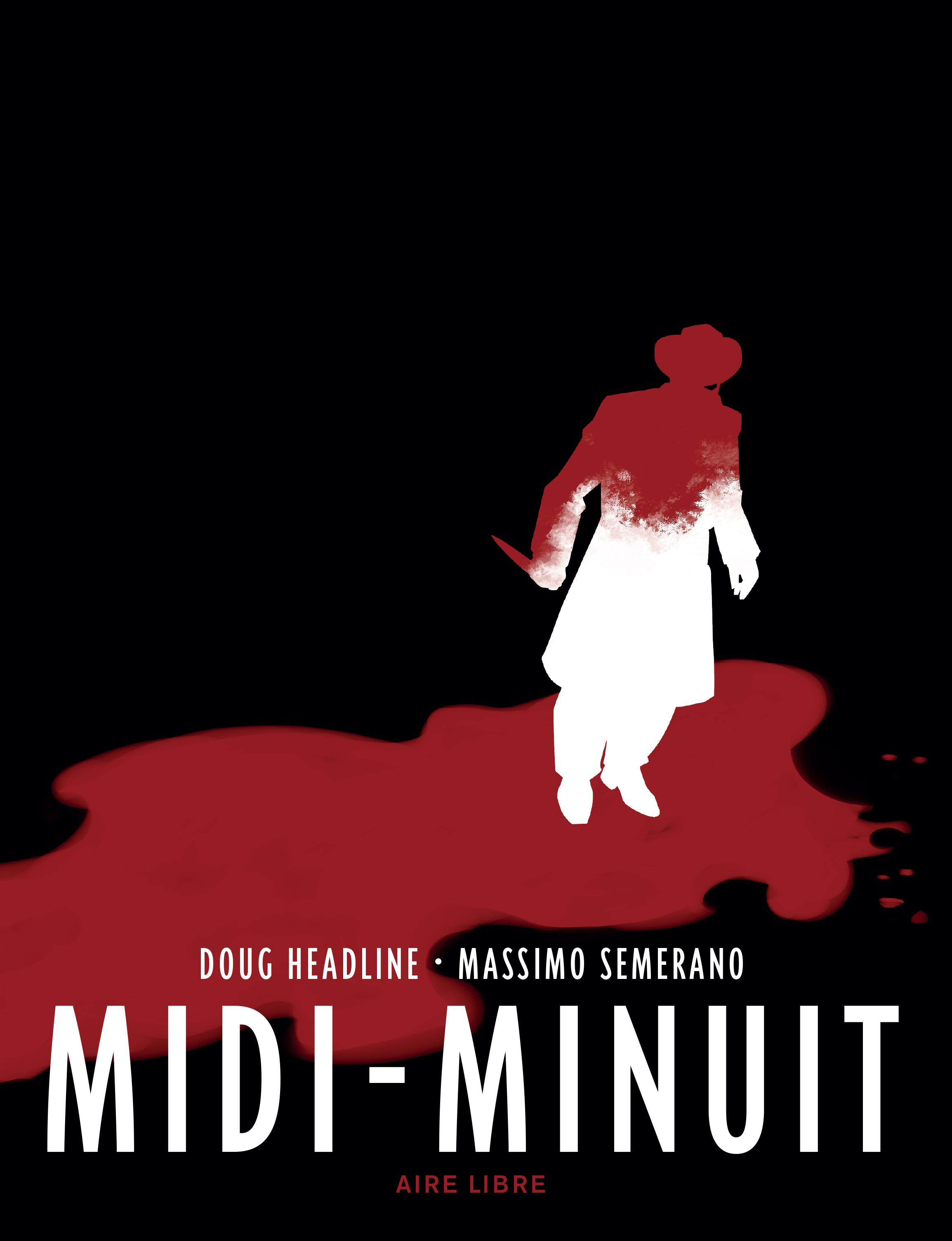 MIDI-MINUIT - TOME 0 - MIDI-MINUIT (EDITION SPECIALE)