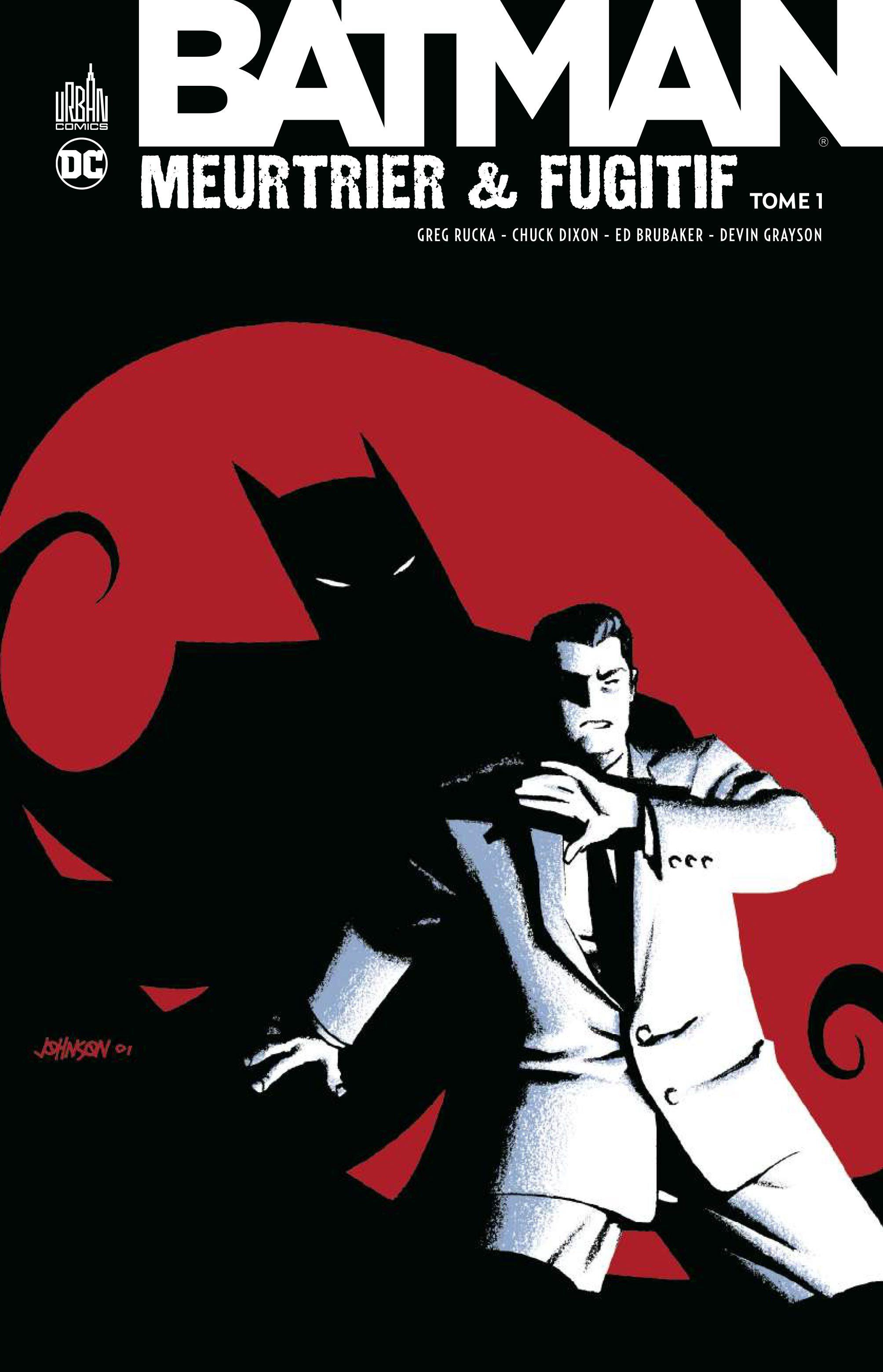 BATMAN MEURTRIER & FUGITIF TOME 1