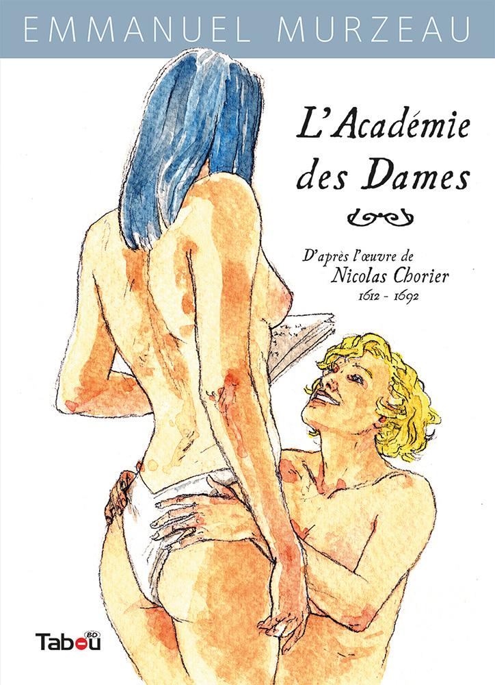 ACADEMIE DES DAMES T1 (L')