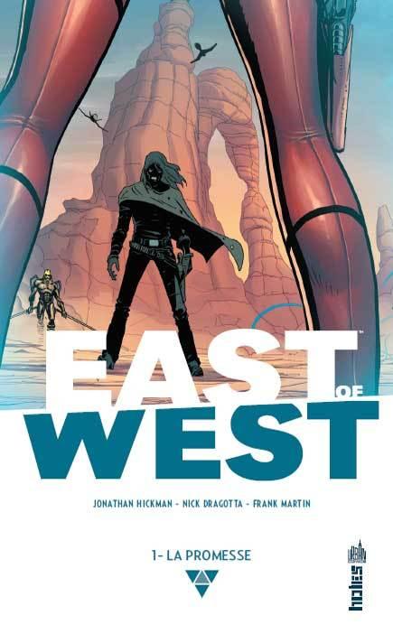 EAST OF WEST : LA PROMESSE T1