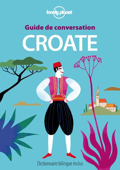 GUIDE DE CONVERSATION CROATE 3ED