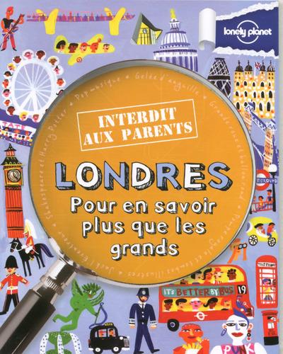 LONDRES INTERDIT AUX PARENTS 3ED