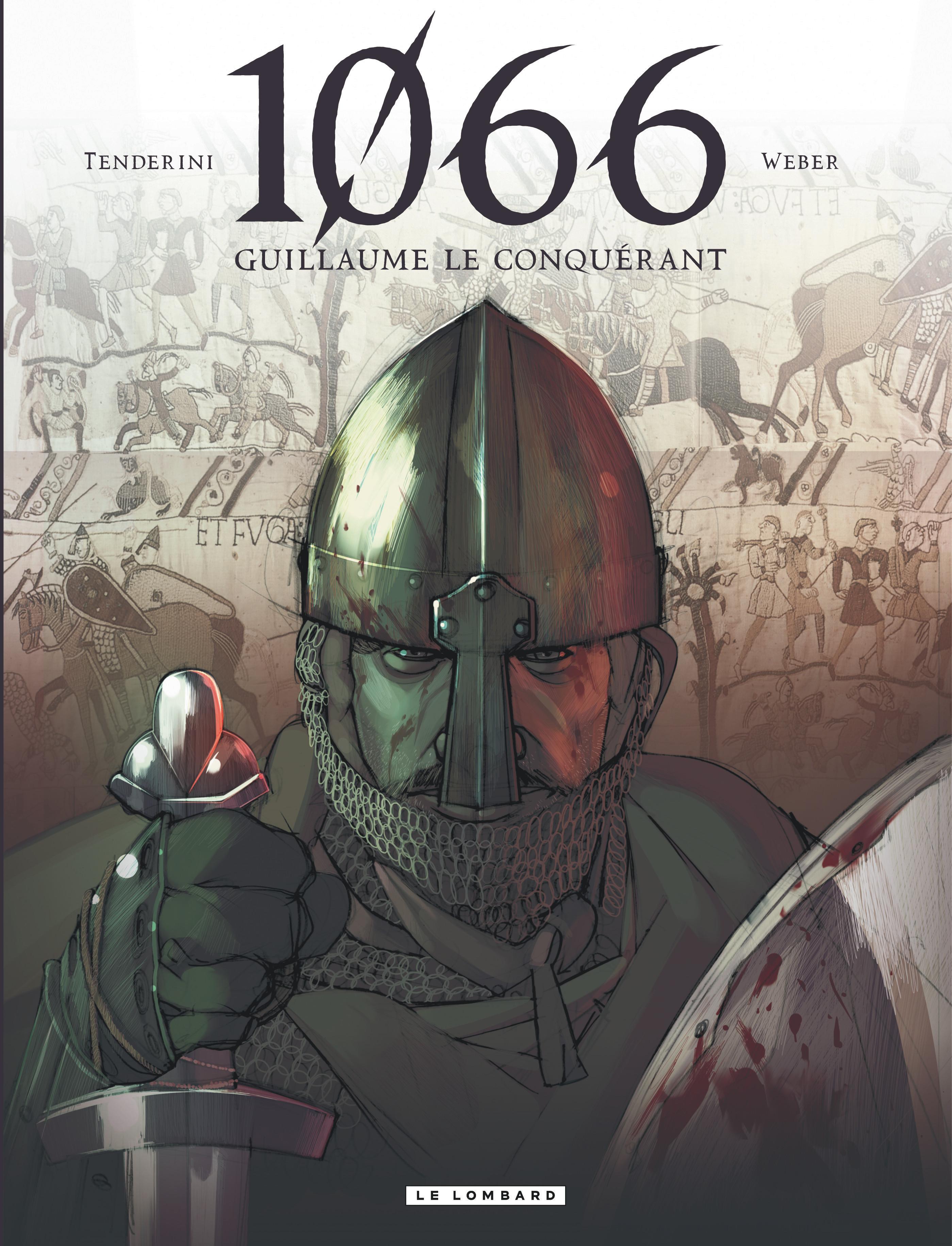 1066 - T1 - GUILLAUME LE CONQUERANT