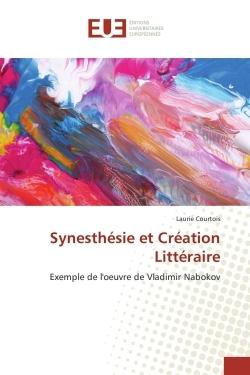 SYNESTHESIE ET CREATION LITTERAIRE
