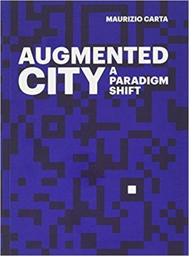 THE AUGMENTED CITY /ANGLAIS