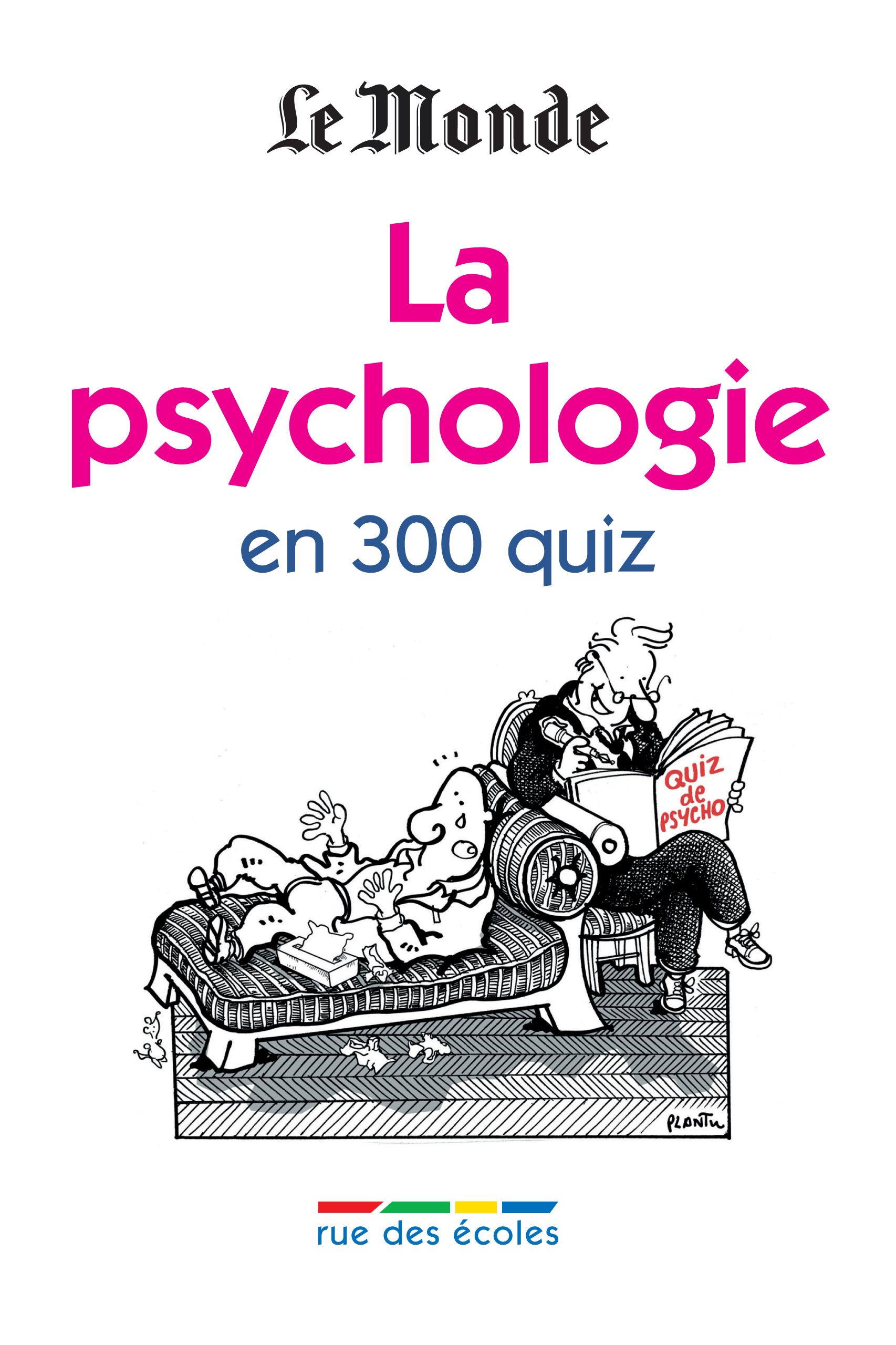 PSYCHOLOGIE EN 300 QUIZ (LA)