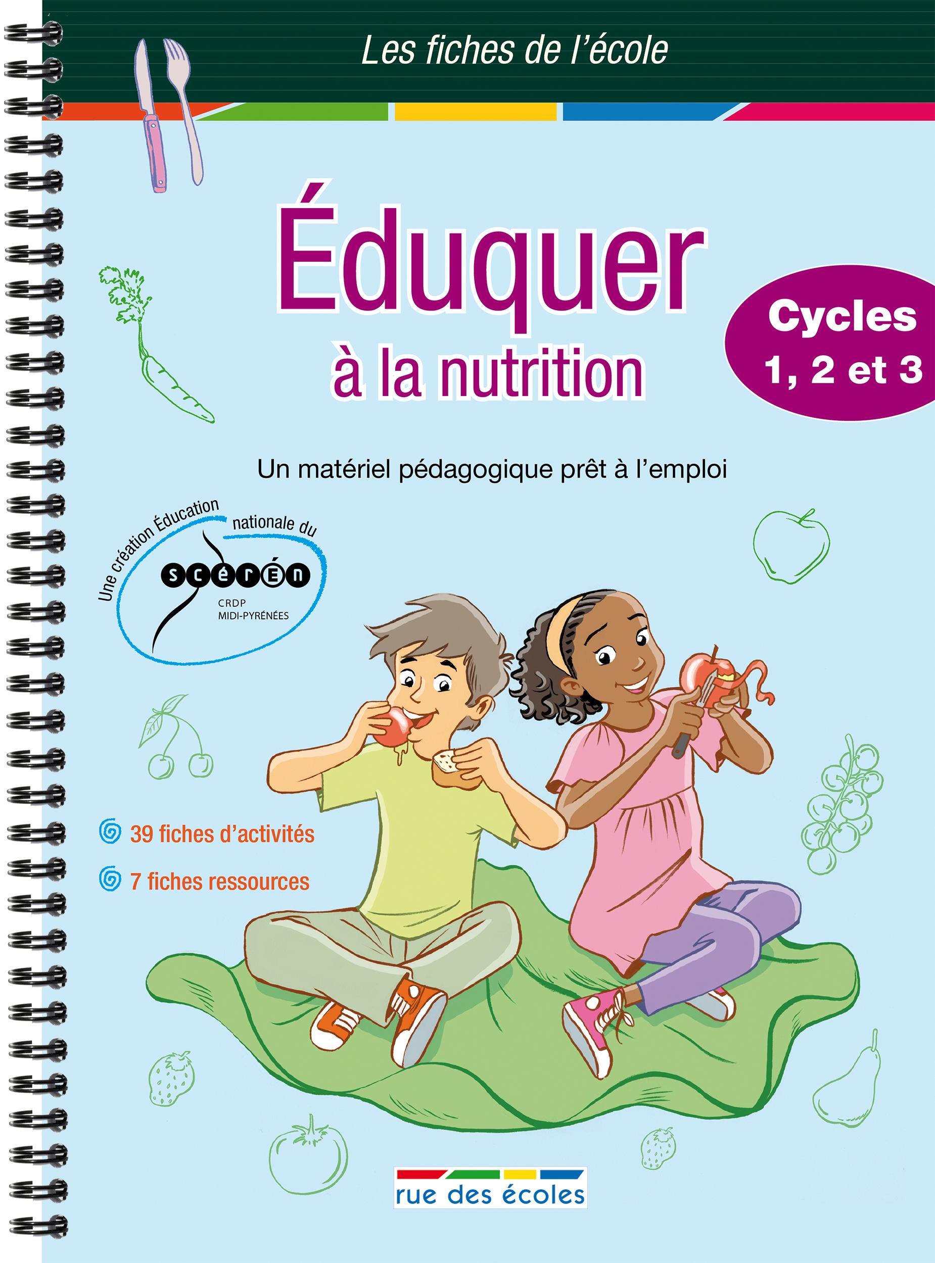 EDUQUER A LA NUTRITION CYCLES 1 2 3