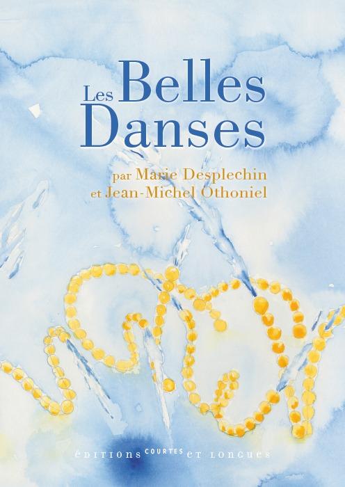 """""""LES BELLES DANSES"""""""