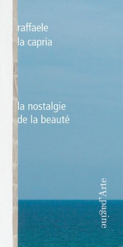 NOSTALGIE DE LA BEAUTE (LA)