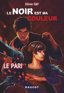 LE NOIR EST MA COULEUR : LE PARI (TOME 1)