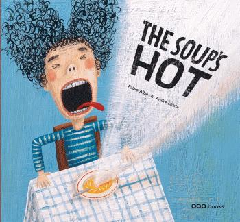 THE SOUP'S HOT
