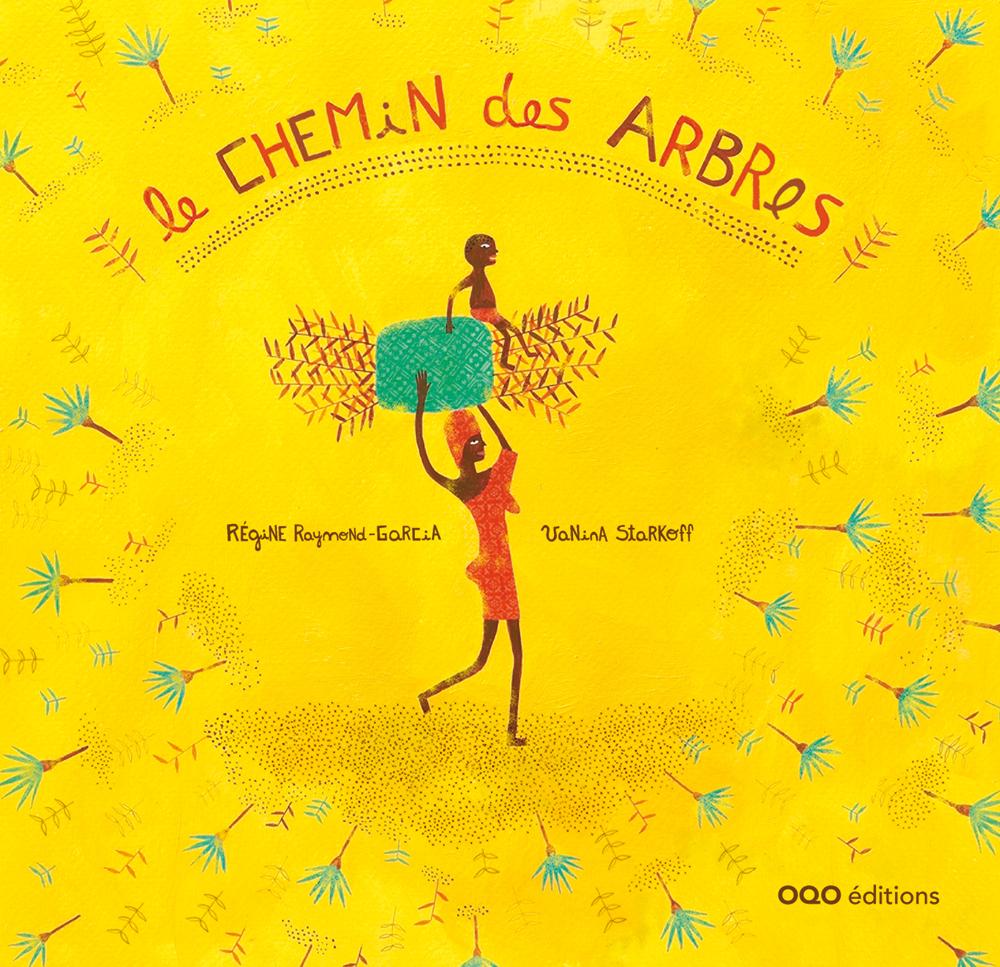 LE CHEMIN DES ARBRES (FRANCAIS)
