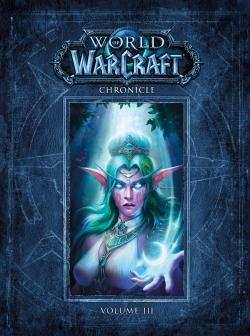 WORLD OF WARCRAFT : CHRONIQUES VOLUME 3