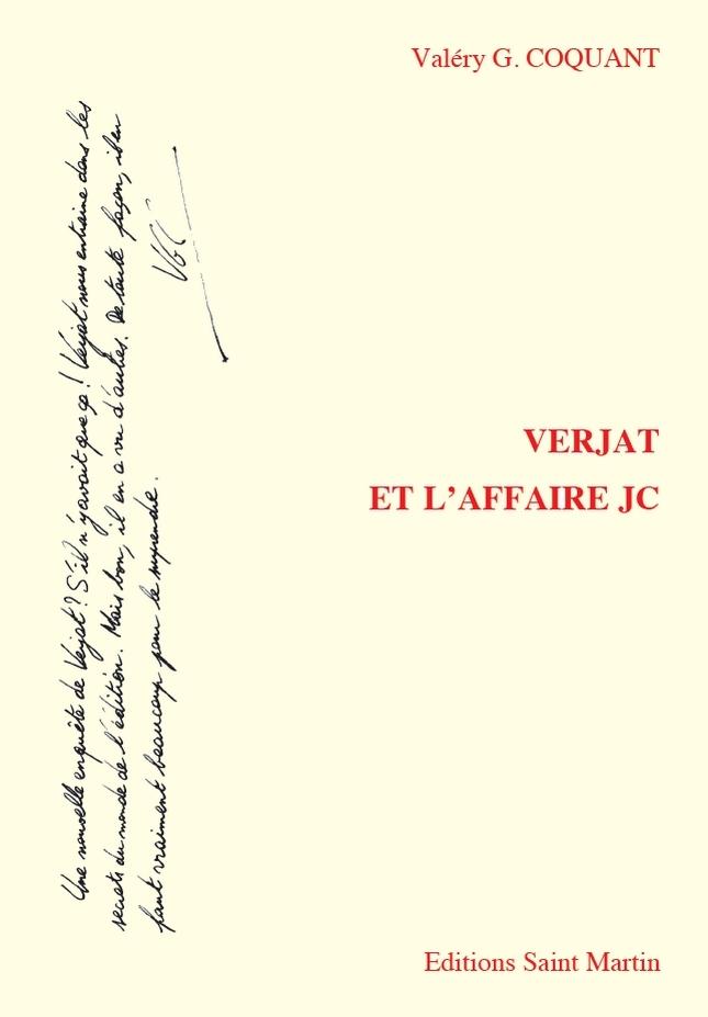 VERJAT ET L'AFFAIRE JC