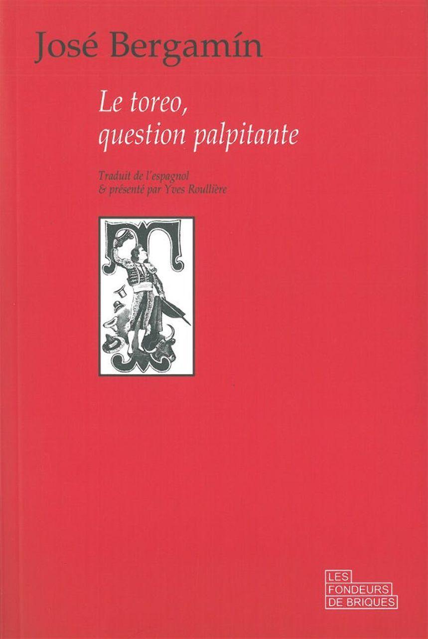 TOREO,QUESTION PALPITANTE (LE)