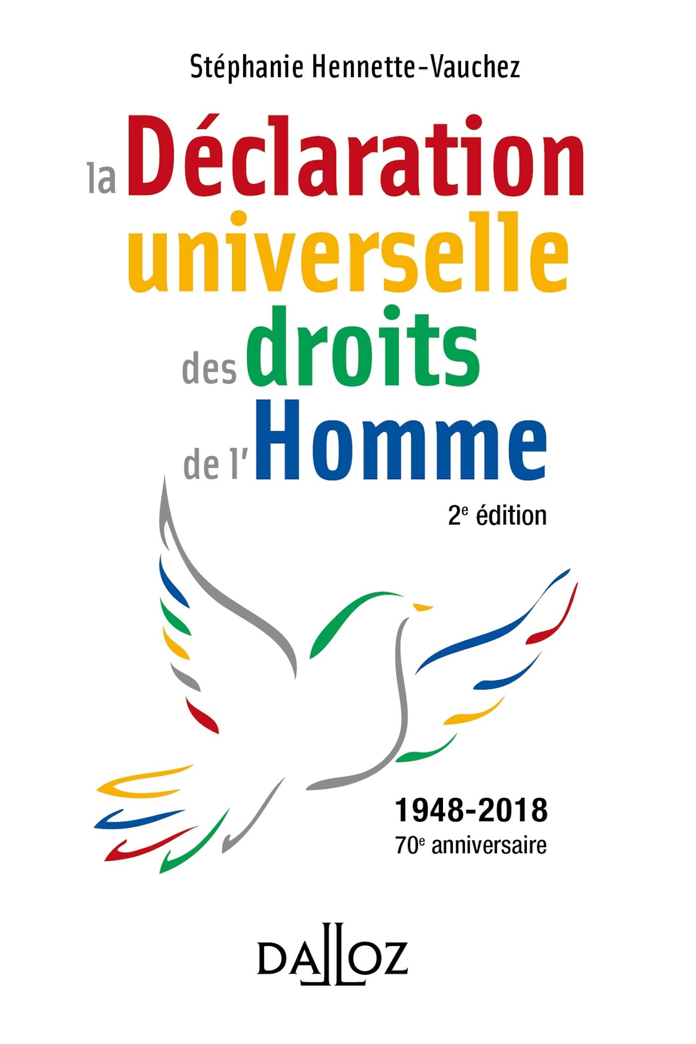 LA DECLARATION UNIVERSELLE DES DROITS DE L'HOMME - 2E ED.