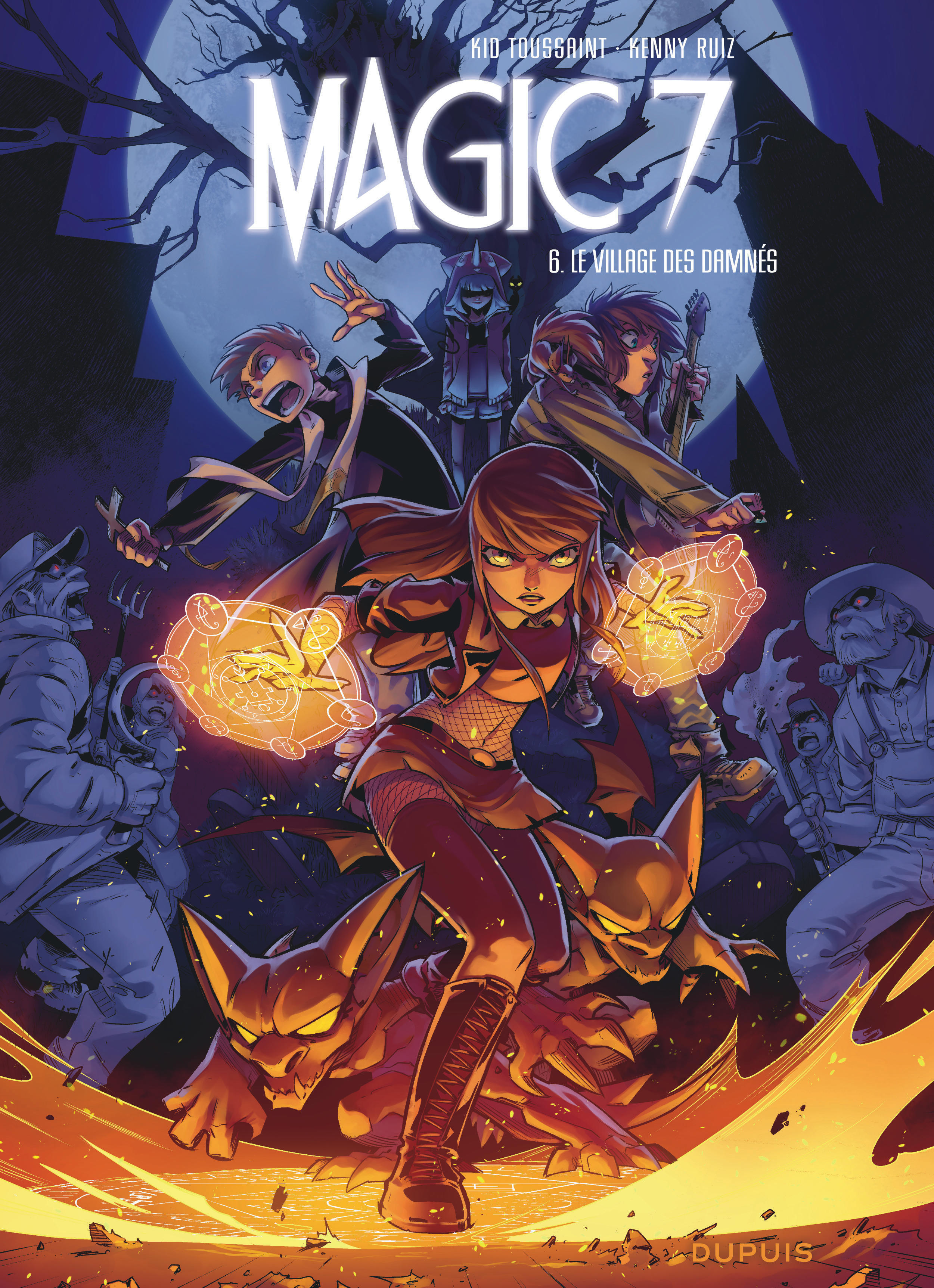 MAGIC 7 T6 MAGIC 7 - TOME 6 - LE VILLAGE DES DAMNES
