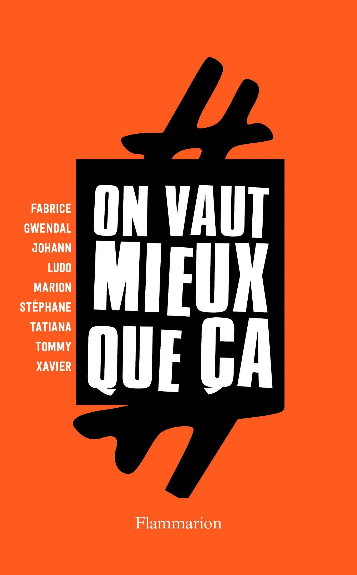 #ON VAUT MIEUX QUE CA