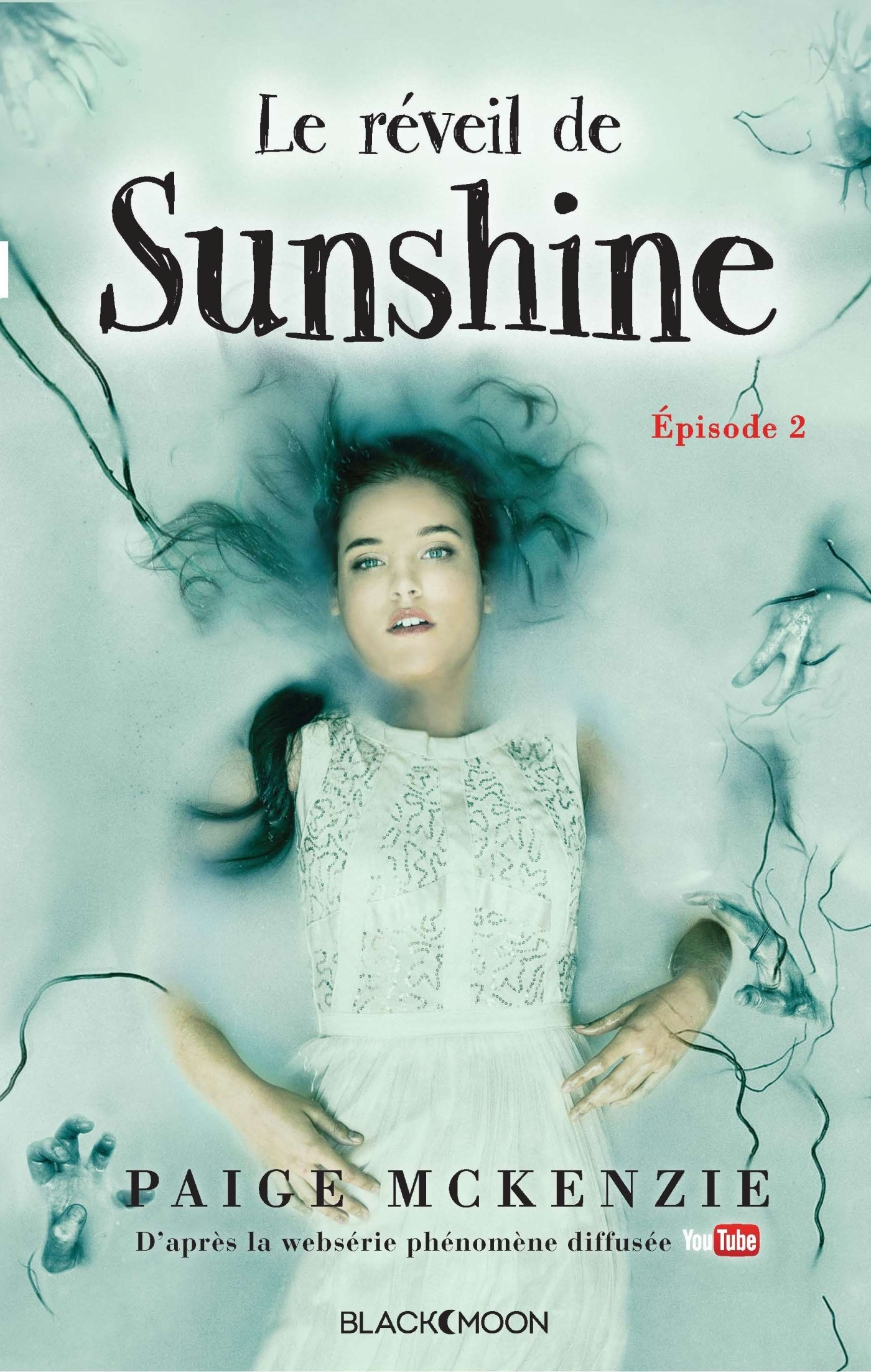 SUNSHINE - EPISODE 2 - LE REVEIL DE SUNSHINE