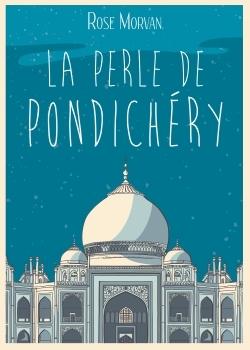 LA PERLE DE PONDICHERY