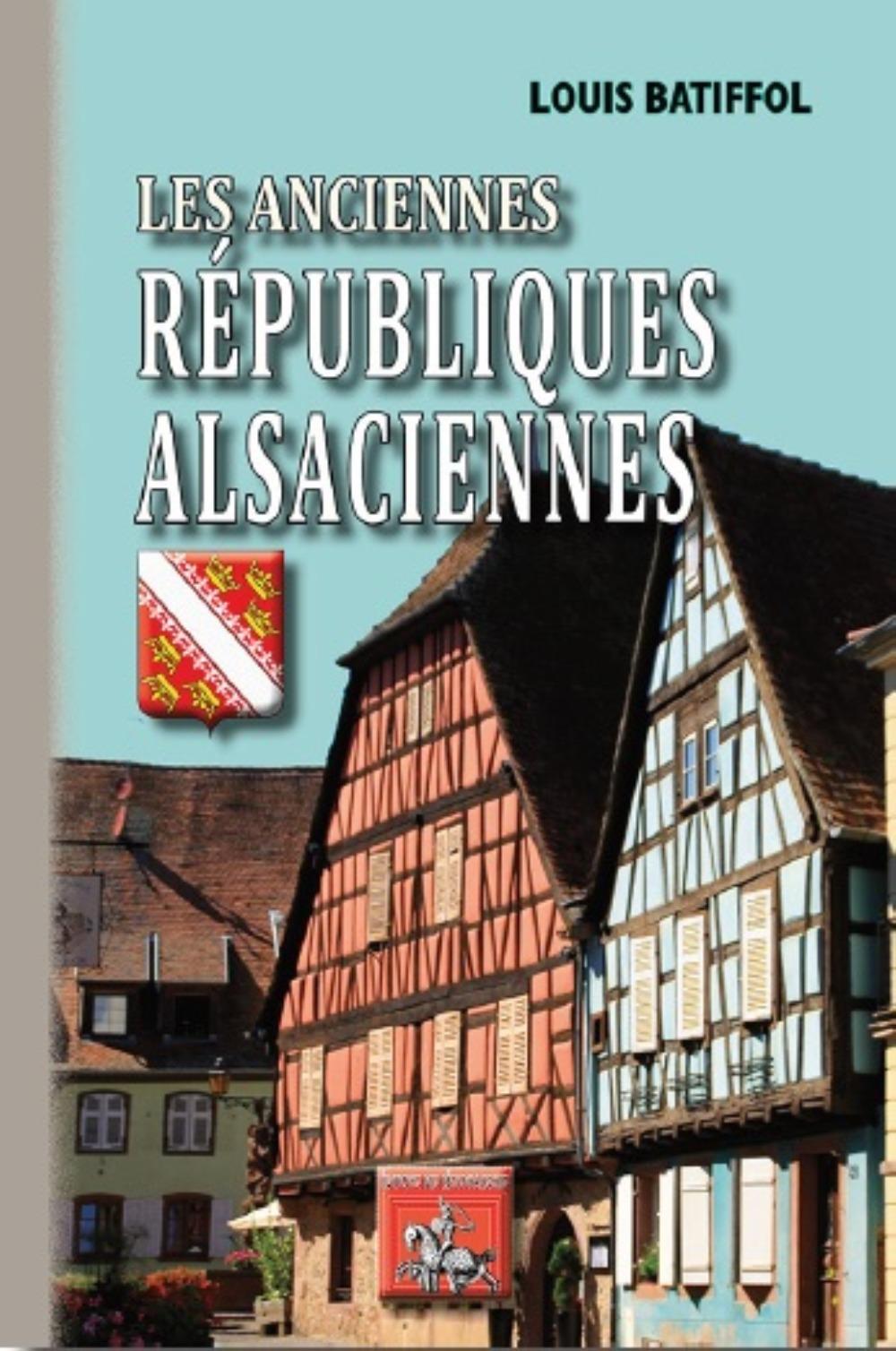 LES ANCIENNES REPUBLIQUES ALSACIENNES