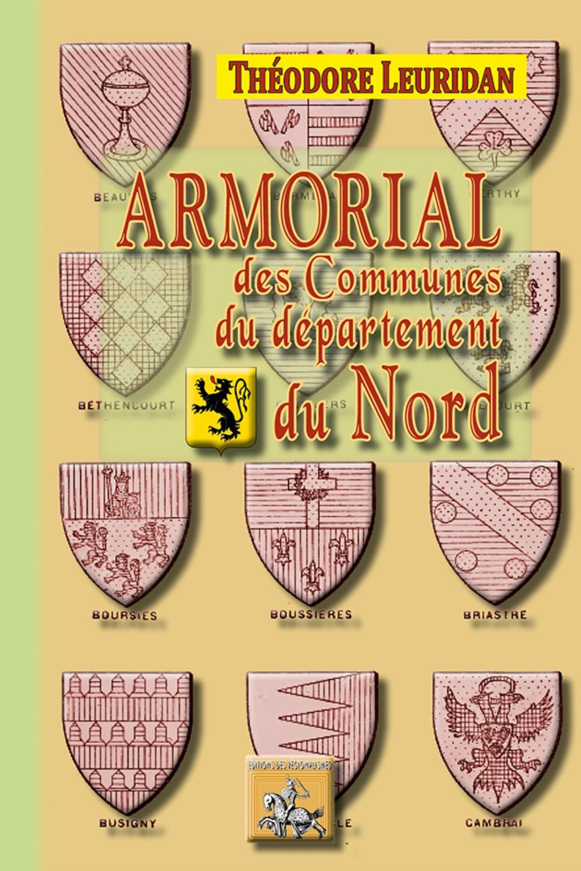 ARMORIAL DES COMMUNES DU DEPARTEMENT DU NORD
