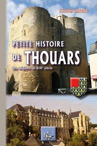 PETITE HISTOIRE DE THOUARS (DES ORIGINES AU XIXE SIECLE)