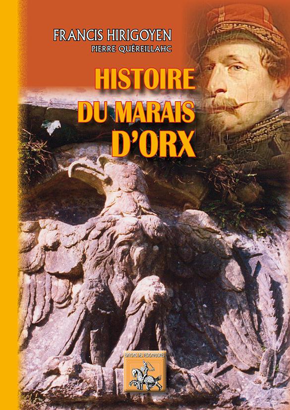 HISTOIRE DU MARAIS D'ORX