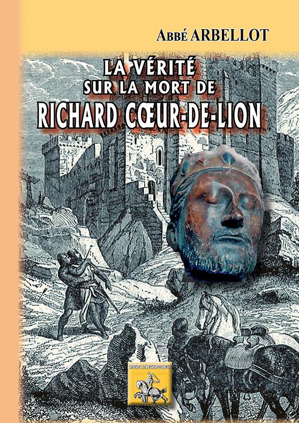 LA VERITE SUR LA MORT DE RICHARD COEUR DE LION