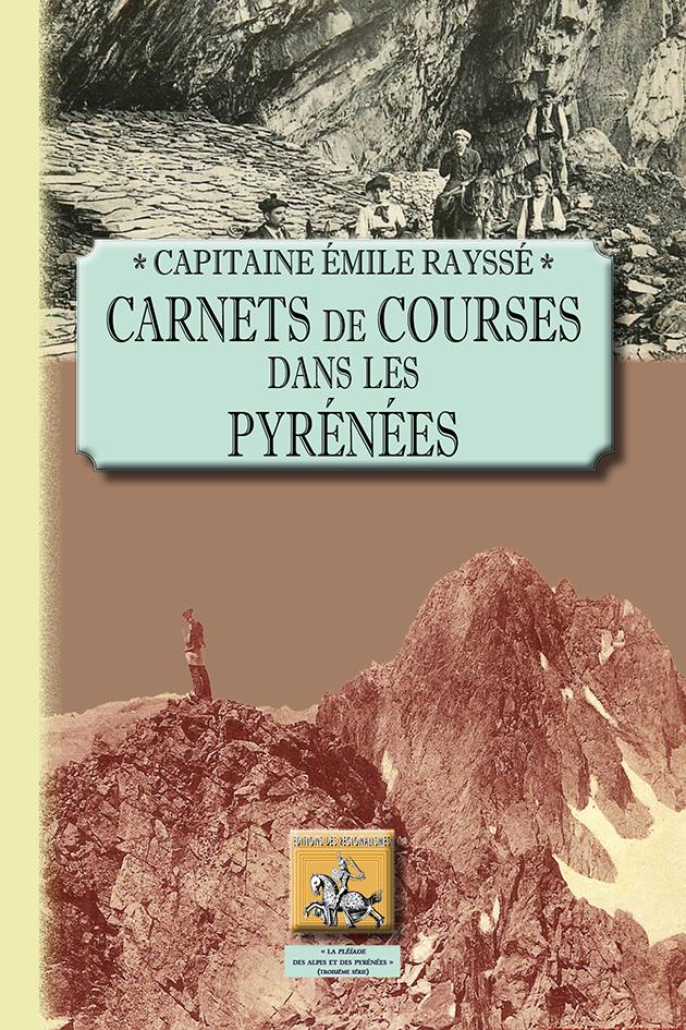 CARNETS DE COURSES DANS LES PYRENEES