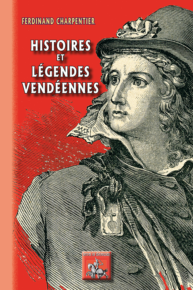 HISTOIRES & LEGENDES VENDEENNES